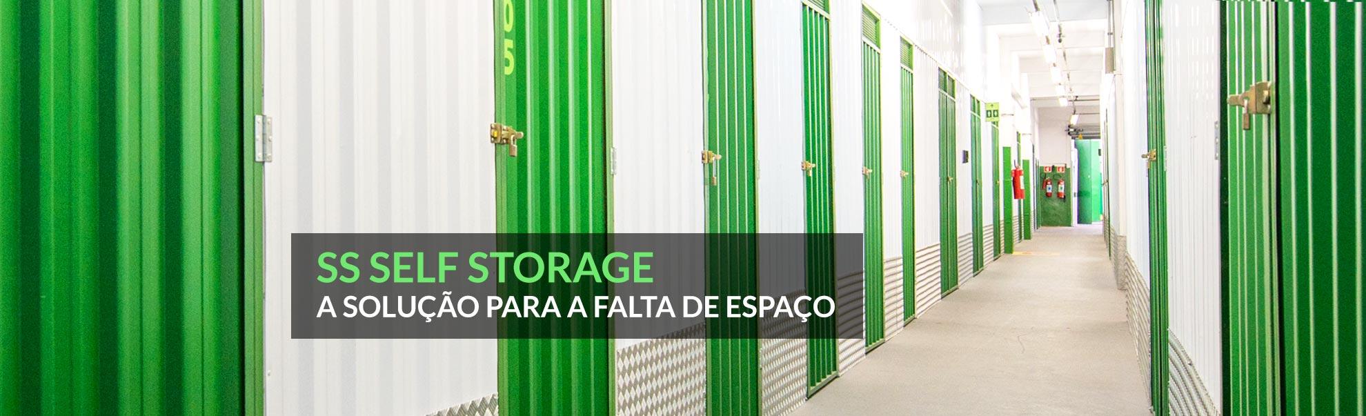 SS Self Storage A solução para a falta de espaço